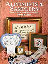 Alphabets and Samplers: 40 Cross Stitch and Charted Designs