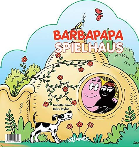 Das Barbapapa-Spielhaus