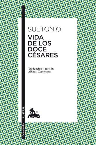 Vida de los doce césares (Humanidades) por Suetonio