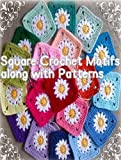Square Crochet Motif along with Symbolic patterns (English Edition)