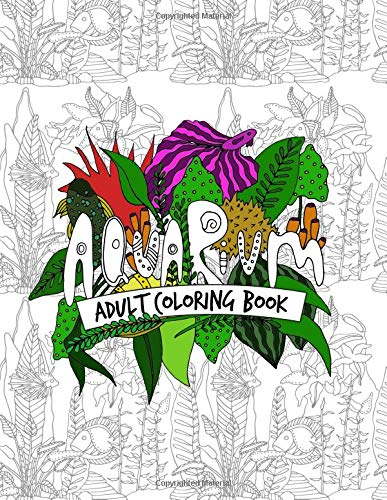 Aquarium Adult Coloring Book: Beautifully Designed Aquascape Pictures for Your Coloring Pleasure (Neon Tetra Fisch)