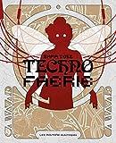 Telecharger Livres Techno Faerie (PDF,EPUB,MOBI) gratuits en Francaise