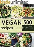 Vegan: Vegan Diet for Beginners: 500...