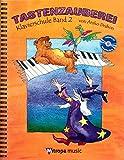 Klavierschule Tastenzauberei 2 - Klaviernoten [Musiknoten]
