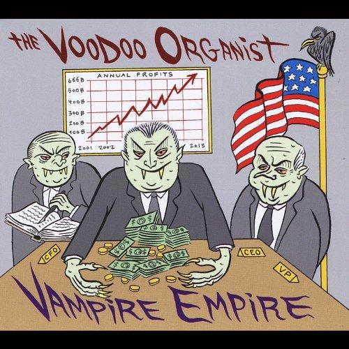 Vampire Empire by Voodoo Organist (2013-05-01)