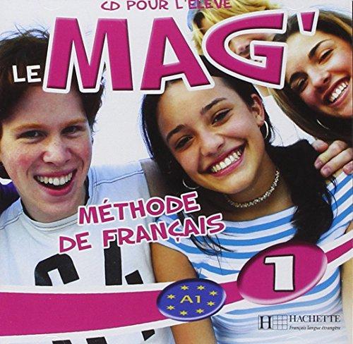 Le Mag': Niveau 1 CD Audio Eleve par Gallon