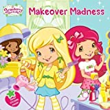 Makeover Madness by Samantha Brooke (Aug 23 2011)