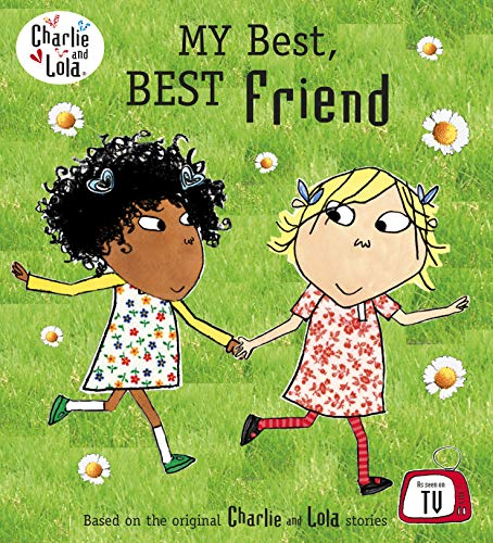 Charlie and Lola: My Best, Best Friend (English Edition)