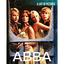 Abba: A Life in Pictures