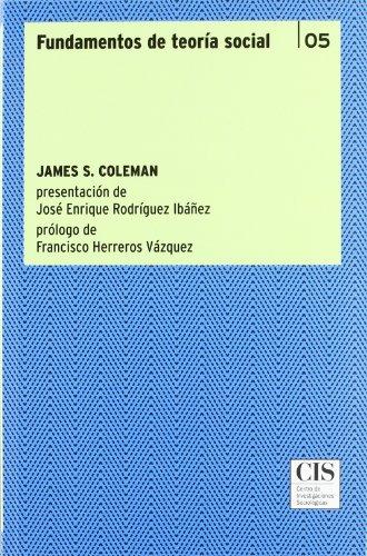 Fundamentos de teoría social (Clásicos Contemporáneos)