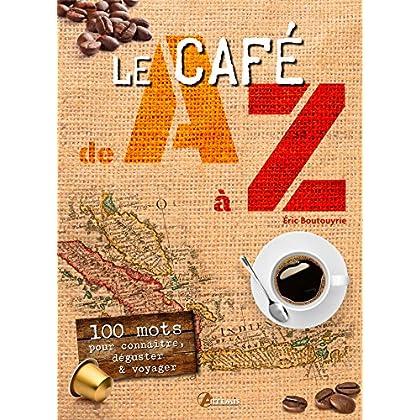 Le café de A à Z