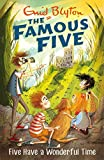 Five Have A Wonderful Time: Book 11 (Famous Five series)