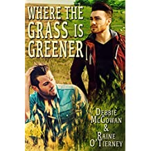 Where the Grass is Greener (Seeds of Tyrone Book 2)