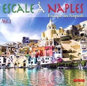 Escale a Naples Vol.2