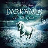 Dark Waves [Bellerofonte] [Import USA]