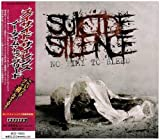 Time to No Bleed + Cleansing by Suicide Silence (2009-07-28?