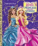 Princess Charm School (Barbie) (Little Golden Book) by Mary Tillworth (2011-08-09)