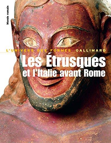 Monde romain, I:Les Étrusques et l'Italie avant Rome: De la Protohistoire à la guerre sociale par Ranuccio Bianchi bandinelli