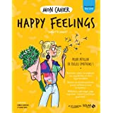 Mon cahier Happy feelings