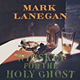 Whiskey for the Holy Ghost [Vinilo]