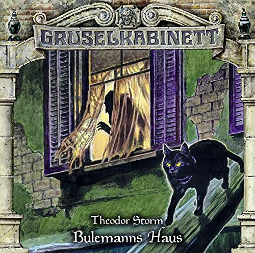 Gruselkabinett - Folge 153: Bulemanns Haus. Hörspiel.