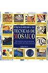 https://libros.plus/enciclopedia-de-tecnicas-de-mosaico/