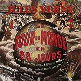 Le tour du monde en 80 jours - Format Téléchargement Audio - 9,95 €