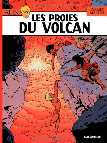 Alix, tome 14 : Les proies du volcan