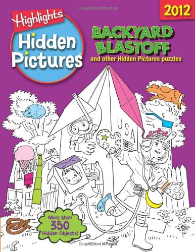 Backyard Blastoff: Highlights Hidden Pictures 2012