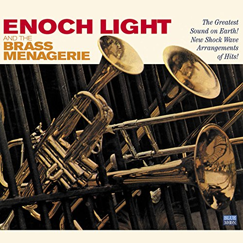 Enoch Light and the Brass Menagerie Enoch Light
