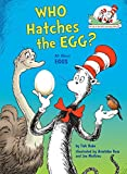 Who Hatches the Egg?: All about Eggs (Cat in the Hat's Learning Library (Hardcover))