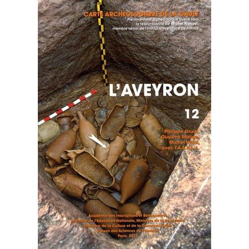 Carte Archéologique de la Gaule. 12. l'Aveyron