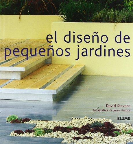 Descargar Libro Libro El diseño de pequeños jardines de David Stevens