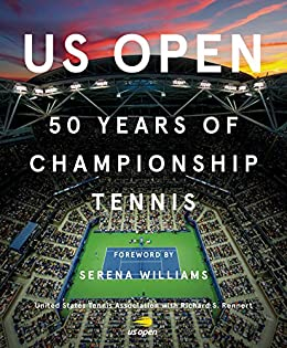US Open: 50 Years of Championship Tennis by [Williams, Serena, United States Tennis Association,]