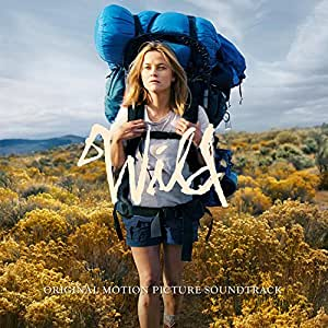 Wild - Official Motion Picture Soundtrack