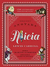 Alicia anotada par Lewis Carroll