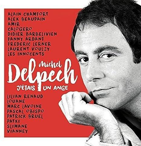 J'Étais un Ange - Michel Delpech