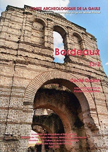 Carte Archéologique de la Gaule.33/2 Bordeaux