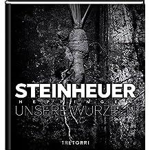 Steinheuer: Unsere Wurzeln