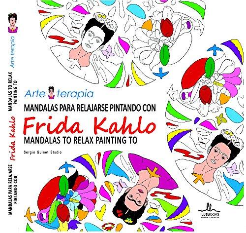Mandalas para relajarse : Frida Kahlo por VV.AA.