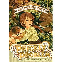 A Prickly Problem: Calpurnia Tate, Girl Vet