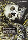 Heavenly Bodies - Cult Treasures & Spectacular Saints from the Catacombs