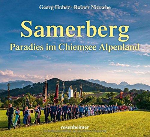 Samerberg: Paradies im Chiemsee Alpenland