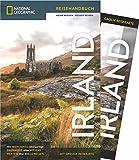 NATIONAL GEOGRAPHIC Reisehandbuch Irland: Der ultimative Reiseführer mit über 500 Adressen und praktischer Faltkarte zum Herausnehmen für alle Traveler. NEU 2018