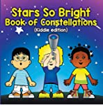 Stars So Bright: Book of Constellatio...
