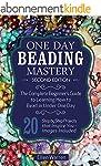 Beading: One Day Beading Mastery - 2n...