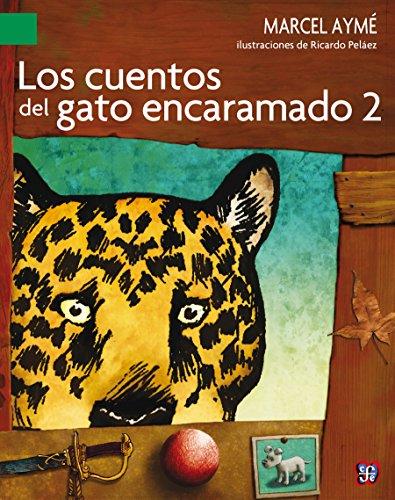 Los cuentos del gato encaramado, 2 (A La Orilla Del Viento, 176) por Marcel Aymé