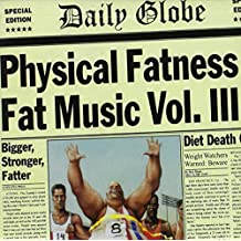 Fat Music Vol.3-Physical Fatness (Ep)