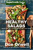 Image de Healthy Salads: Over 120 Quick & Easy Gluten Free Low Cholesterol Whole Foods Recipes