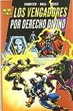Los poderosos Vengadores: Por derecho Divino 01